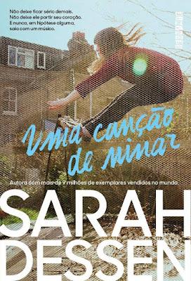 Uma canção de ninar, de Sarah Dessen - Editora Seguinte
