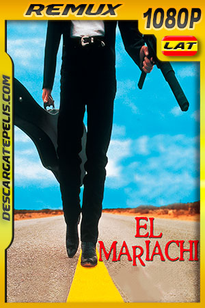 El mariachi (1992) 1080p BDRemux Latino