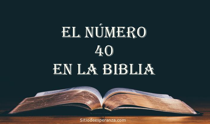 El número 40 en la Biblia
