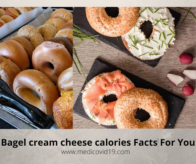 Bagel cream cheese calories Facts For You