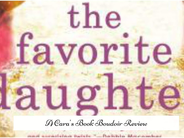 The Favorite Daughter by Patti Callahan Henry Review