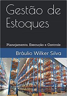 """Livro """"Gestão de Estoques: Planejamento, Execução e Controle"""""""