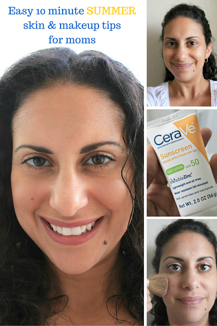 Easy 10 minute summer skin and makeup tips for moms! #CeraVeSkincare #ad