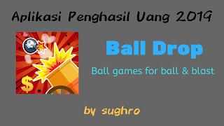 Aplikasi-Game-Penghasil-Uang-2019-Ball-Drop