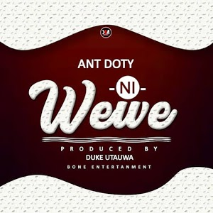 Audio | Ant doty - Ni wewe | Download Mp3