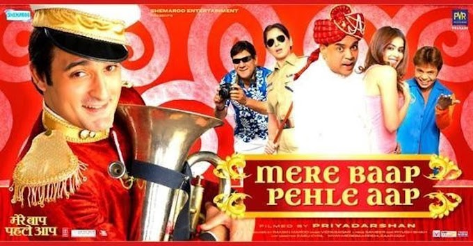 Mere Baap Pehle Aap | Filmyzilla Bollywood