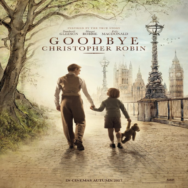 Goodbye Christopher Robin, Goodbye Christopher Robin Synopsis, Goodbye Christopher Robin Trailer, Goodbye Christopher Robin Review, Poster Goodbye Christopher Robin