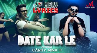 Date Kar Le Lyrics By Romy