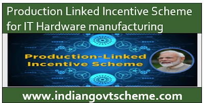 Production Linked Incentive Scheme