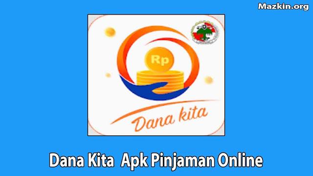 Dana Kita Apk Pinjaman Online