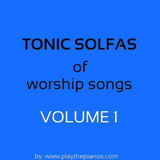 Tonic solfa of worship songs pdf download