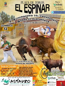 Plaza de Toros El Espinar; 3ª eliminatoria del Campeonato Sierra de Guadarrama DE RECORTES.