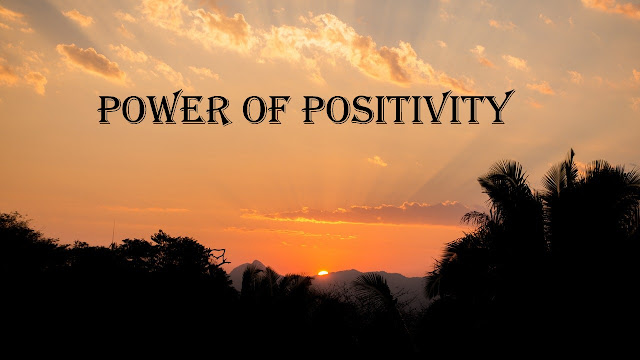 Power of positive thinking -