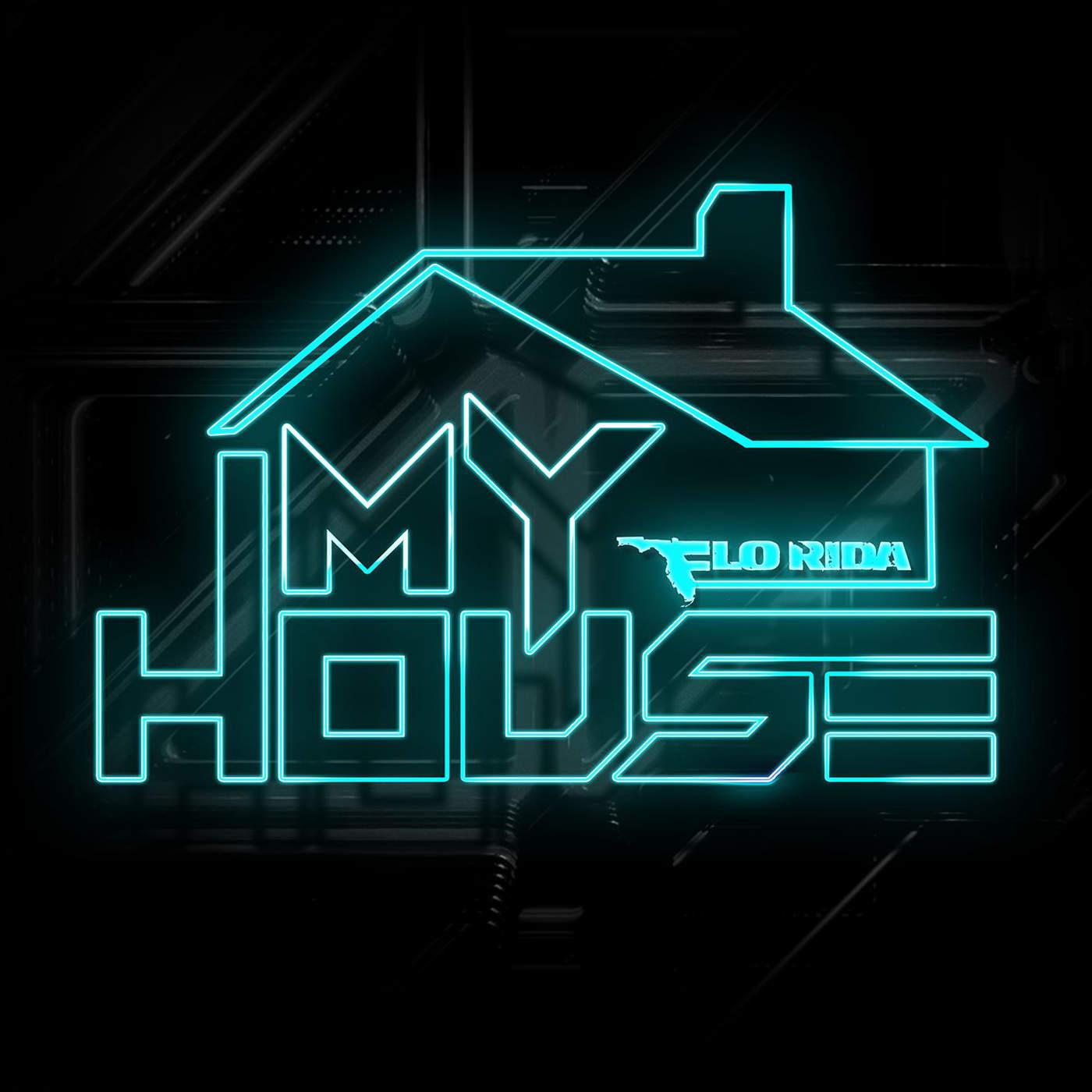 Flo Rida - My House - Single Cover