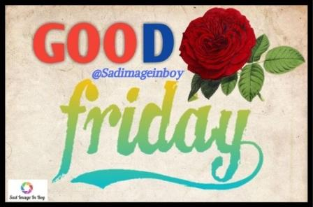 Good Friday Images | good morning images friday, good friday gif images, good morning friday gif images