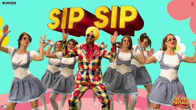 Sip Sip Lyrics - Arjun Patiala   Diljit Dosanjh, Kriti Sanon, Varun S
