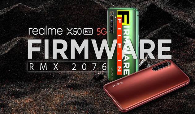 Realme x50 Pro Firmware RMX 2076