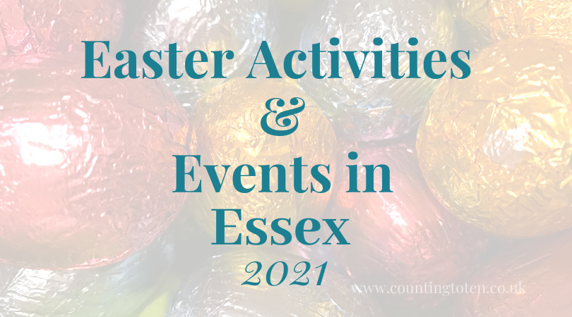 Easter holiday activIties and egg hunts for children in Essex in 2021 text over image of wrapped chocolate eggs