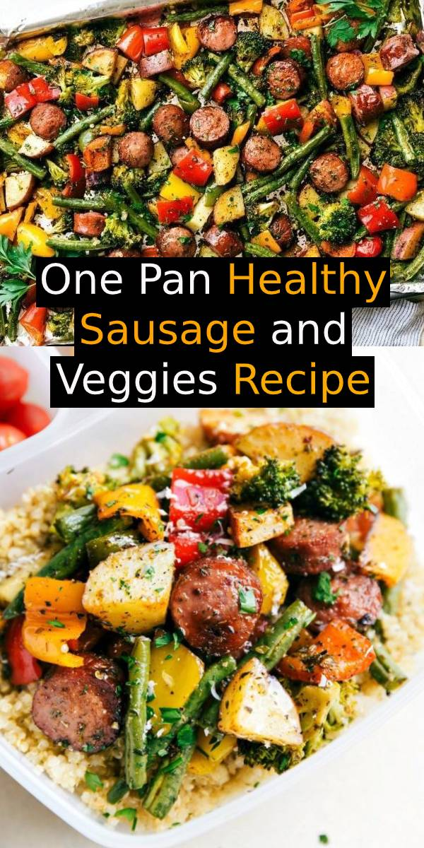 One Pan Healthy Sausage and Veggies Recipe | Roasted garlic-parmesan veggies with sausage and herbs all made and cooked on one pan. 10 minutes prep, easy clean-up! #onepan #healthyrecipe #sausage #veggies #dinner #meal