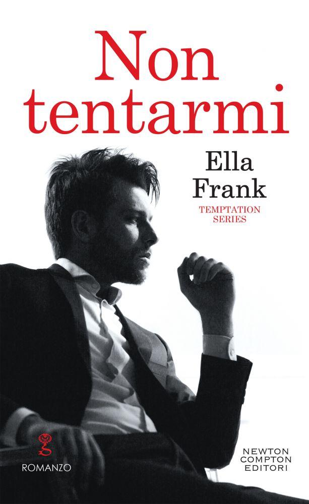 """Recensione: """"Non tentarmi"""" (Temptation Series #1) di Ella Frank"""