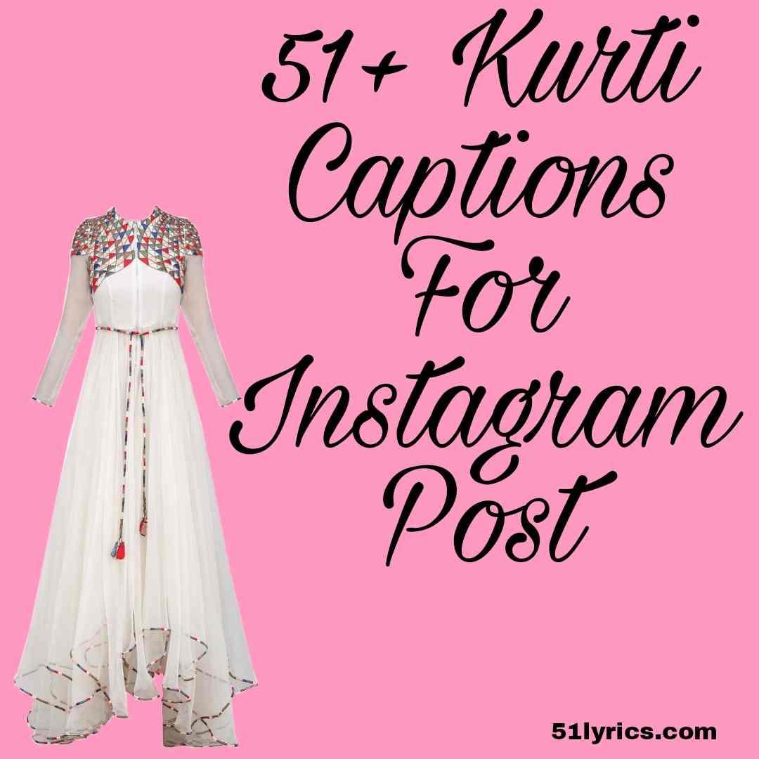 Kurti captions for Instagram