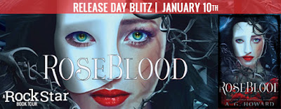 Release Blitz: RoseBlood by A.G. Howard