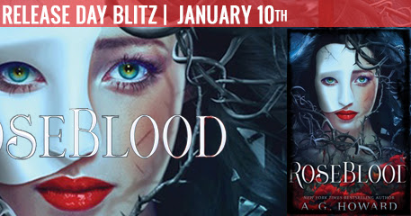 Release Day Blitz: ROSEBLOOD by A.G. Howard w/ Giveaway!