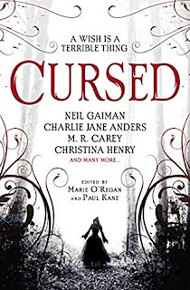 Cursed: An Anthology of Dark Fairy Tales edited by Marie O'Regan and Paul Kane cover