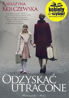 """""""Odzyskać utracone"""" Katarzyna Kołczewska"""