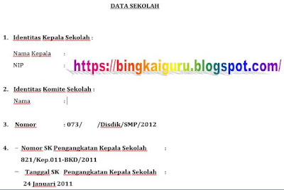 Format Identitas Kepala Sekolah Pelengkap Pengajuan RKB, https://riviewfile.blogspot.com