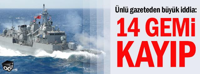 Αγνοούνται 14 πολεμικά πλοία στην Τουρκία!