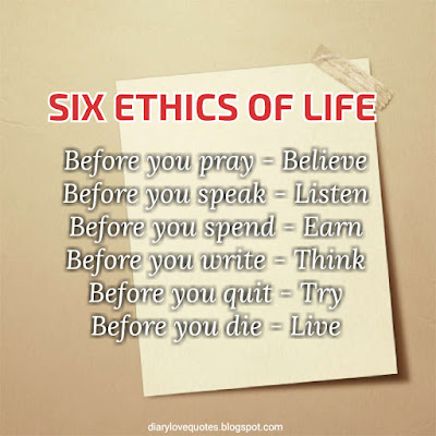 ethics of life positive tips and quotes about life