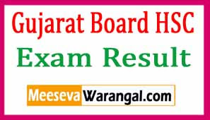 GSEB HSC Result 2018 Gujarat Board HSC Exam Results
