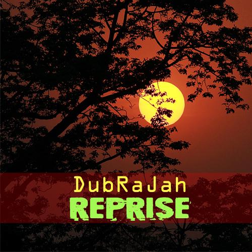[DPH028] DubRaJah - Reprise / Dubophonic