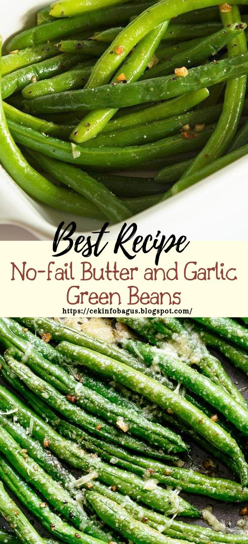 No-fail Butter and Garlic Green Beans #vegan #vegetarian #soup #breakfast #lunch