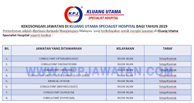 Jawatan Kosong Terkini di Kluang Utama Specialist Hospital.