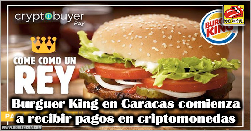 Burguer King en Caracas comienza a recibir pagos en criptomonedas