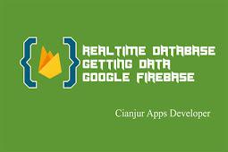 Belajar Cara Mengambil Data di Firebase Realtime Database