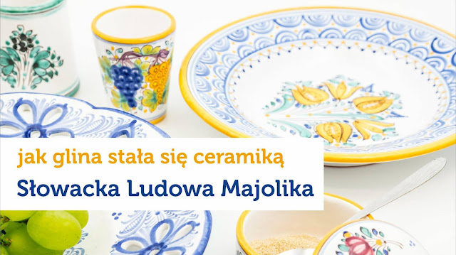 Wystawa Slowacka ludowa majolika, czyli rzecz o tradycyjnej slowackiej ceramice