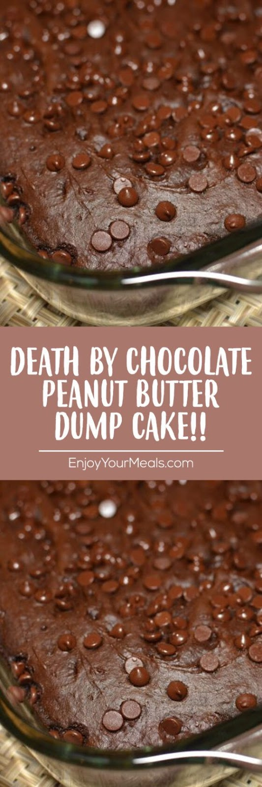 Death by Chocolate Peanut Butter Dump Cake!! - Enjoy Your meals