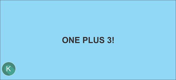One Plus 3 Especificações