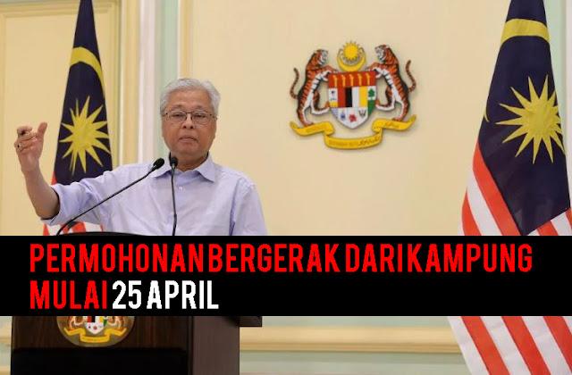 Permohonan bergerak dari kampung mulai 25 April