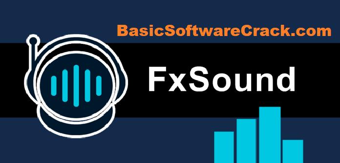 FxSound Pro v1.1.7 + Fix Free Download