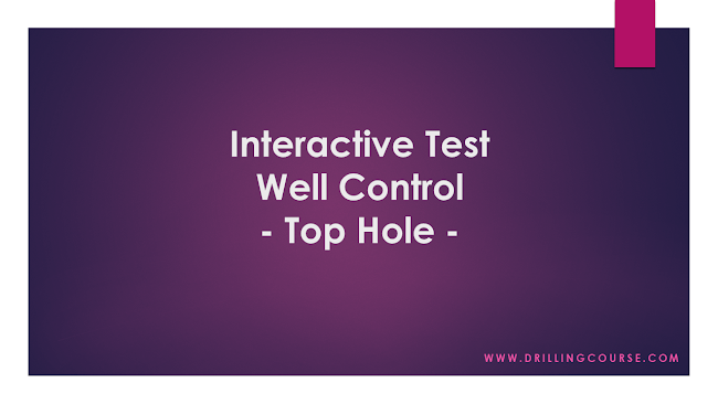 Interactive Quiz: Well Control - Top Hole -