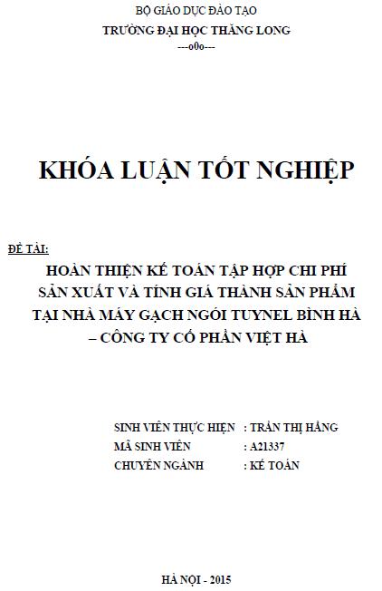 Hoàn thiện kế toán tập hợp chi phí sản xuất và tính giá thành tại Nhà máy gạch ngói Tuynel Bình Hà - Công ty Cổ phần Việt Hà