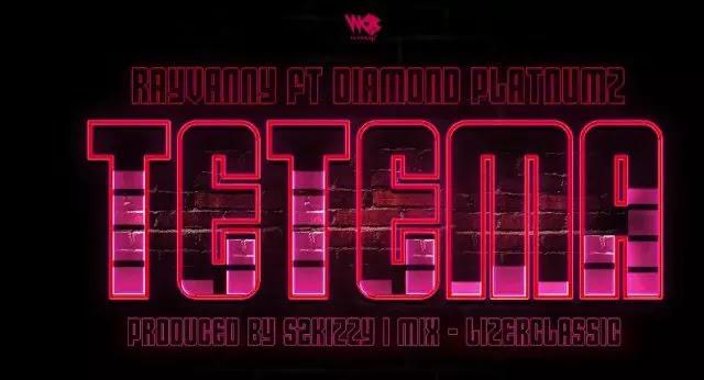 Download Audio | Rayvanny ft Diamond Platnumz - Tetema