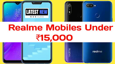 Realme Mobiles Under Rs 15000