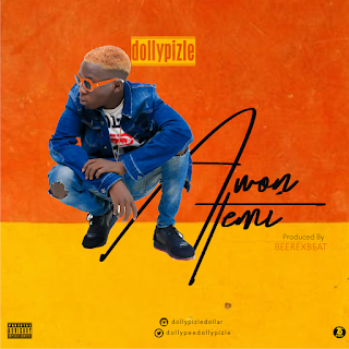 New Music: DollyPizzle - Awon Temi