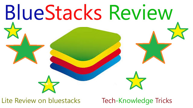 BlueStacks Review in Just One-Word Review