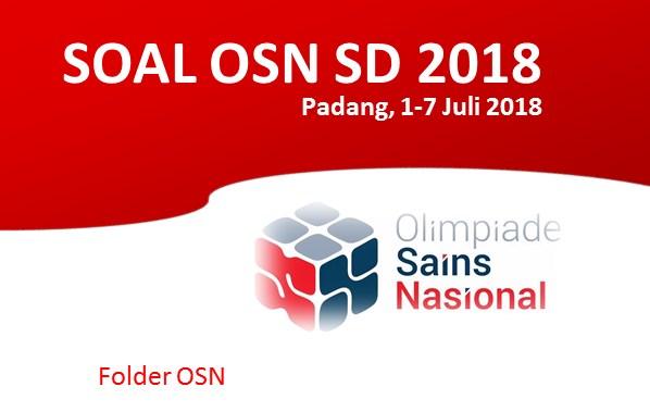 Download Soal OSN IPA SD Tahun 2018 Lengkap
